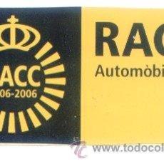 Pegatinas de colección: PEGATINA ADHESIVO RACC. AUTOMOBIL CLUB CATALUNYA. 1906 - 2006. APROX. 10 X 5 CM. . Lote 48936489