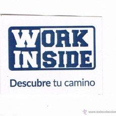 Pegatinas de colección: PEGATINA WORK INSIDE DESCUBRE TU CAMINO CURIOSA. Lote 49431502