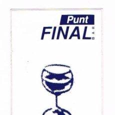 Pegatinas de colección: PEGATINA ANTIGUA BAR PUNT GINAL CASTELLTERCOL. Lote 50949469