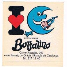 Pegatinas de colección: PEGATINA ANTIGUA RESTAURANT BORSALINO. Lote 50949833