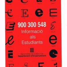 Pegatinas de colección: PEGATINA ANTIGUA INFORMACIÓ ALS ESTUDIANTS GENERALITAT DE CATALUNYA. Lote 50949871