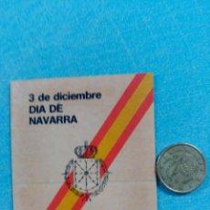 Pegatinas de colección: PEGATINA CARLISTA NAVARRA FORAL Y ESPAÑOLA. AÑOS 80. CARLISMO.. Lote 98816652