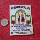 Pegatinas de colección: PEGATINA ADHESIVO STICKER TENGO MAS PEGATINAS VER LOTES FUENCARRAL 85 VIRGEN DE VALVERDE MADRID FIES. Lote 53297250