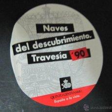 Pegatinas de colección: PEGATINA ADHESIVO NAVES DEL DESCUBRIMIENTO TRAVESIA 90 QUINTO CENTENARIO. Lote 54069023
