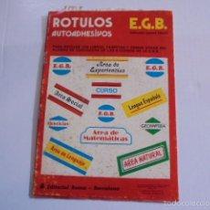 Pegatinas de colección: ROTULOS AUTO ADHESIVOS PARA EGB E.G.B. - ROMA 1976 - A ESTRENAR - JOYA DE COLECCIONISTA. Lote 57026677