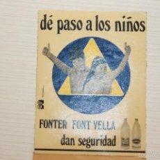 Pegatinas de colección: AGUA FONT VELLA Y FONTER, ANTIGUA PEGATINA PARA CRISTAL, ADHESIVO, SIN USAR, 11X8,50 CM. Lote 57151738