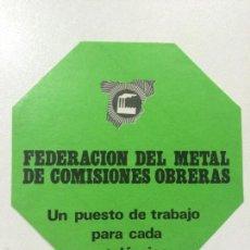 Pegatinas de colección: ADHESIVO PEGATINA POLTICA SINDICAL COMISIONES OBRERAS FEDERACION DEL METAL.. Lote 57186815