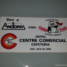 Adesivi di collezione: ANTIGUA PEGATINA DE TURISMO VEN A ANDORRA HOTEL CENTRE COMERCIAL SANT JULIA DE LORIA PANDA TOUR. Lote 57788742