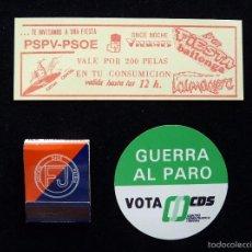 Pegatinas de colección: LOTE PROPAGANDA ELECTORAL 1977. ADHESIVO CDS, CAJA CERILLAS FN, ENTRADA DISCOTECA PSOE. Lote 57849328