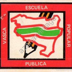 Pegatinas de colección: PEGATINA POLITICA, AÑOS 70, ESCUELA POPULAR PUBLICA VASCA, RARA. Lote 57995568