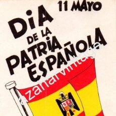 Pegatinas de colección: PEGATINA POLITICA FUERZA NUEVA, DIA DE LA PATRIA ESPAÑOLA. Lote 58016338