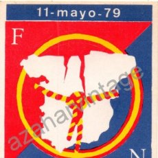 Pegatinas de colección: PEGATINA POLITICA FUERZA NUEVA DIA DE LA PATRIA ESPAÑOLA 1979. Lote 58016732