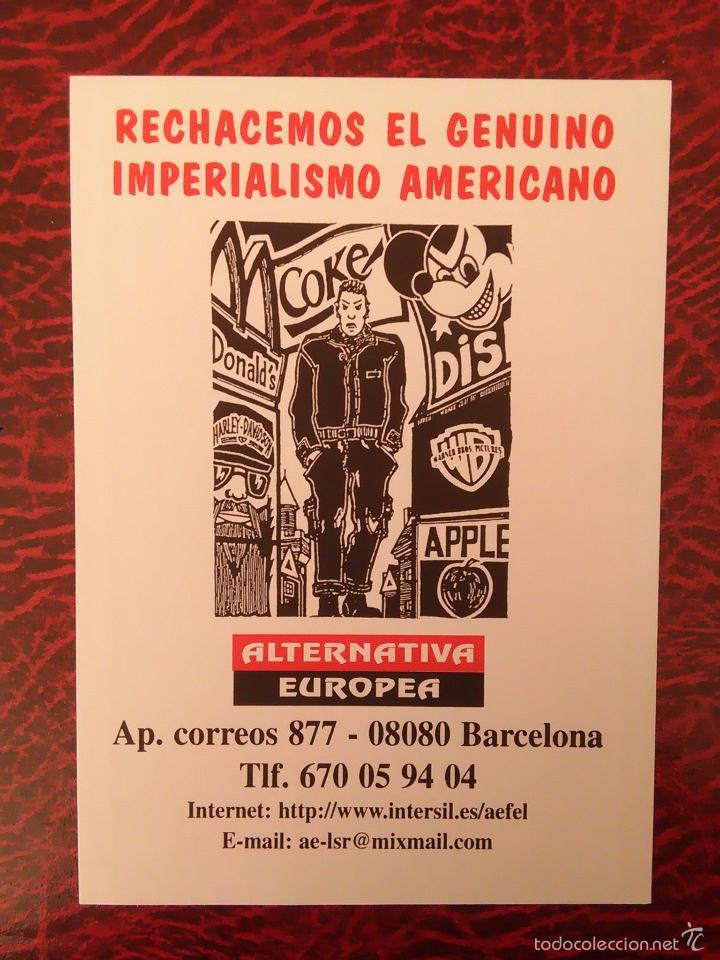 PEGATINA POLITICA ALTERNATIVA EUROPEA RECHAZEMOS EL GENUINO IMPERIALISMO AMERICANO (Coleccionismos - Pegatinas)