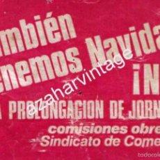 Pegatinas de colección: PEGATINA POLITICA SINDICAL, CC OO, SINDICATO DE COMERCIO, NO A LA PROLONGACION DE LA JORNADA. Lote 58459108