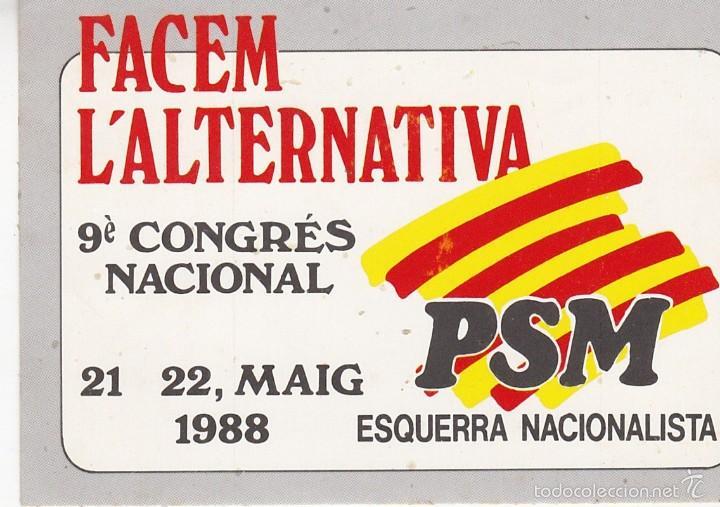 PEGATINA, PEGATINAS, ADHESIVO, ADHESIVOS. PARTIT SOCIALISTA DE MALLORCA-ESQUERRA NACIONALISTA 1988 (Coleccionismos - Pegatinas)