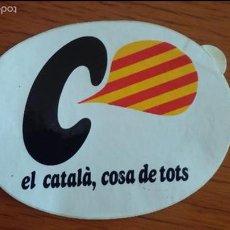 Pegatinas de colección: PEGATINA POLITICA CATALÀ COSA DE TOTS, LLENGUA. Lote 59084975