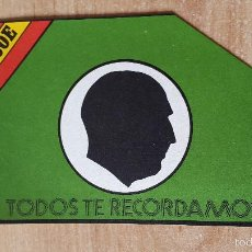 Pegatinas de colección: PEGATINA POLITICA (TRANSICION) - PNSOE - FRANCO - TODOS TE RECORDAMOS. Lote 59644047