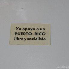 Adesivi di collezione: (A1176) PEGATINA POLITICA - YO APOYO A UN PUERTO RICO LIBRE. Lote 59910063
