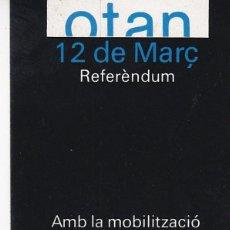 Pegatinas de colección: PEGATINA, PEGATINAS, ADHESIVO, ADHESIVOS. POSI REFERÉNDUM OTAN 1986. Lote 62181104