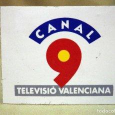 Pegatinas de colección: ANTIGUA PEGATINA, CANAL 9, NOU, TELEVISIO VALENCIANA, VALENCIA. Lote 62268880