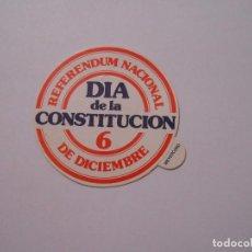 Pegatinas de colección: PEGATINA POLITICA REFERENDUM 1978 DIA DE LA CONSTITUCION 6 DE DICIEMBRE. TDKP8. Lote 121411470