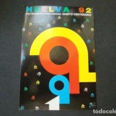 Pegatinas de colección: PEGATINA PATRONATO PROVINCIAL QUINTO CENTENARIO,HUELVA 1992. Lote 64606059