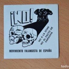 Pegatinas de colección: PEGATINA POLITICA PEGATINAS MOVIMIENTO FALANGISTA DE ESPAÑA FERROL GALICIA. Lote 67490289
