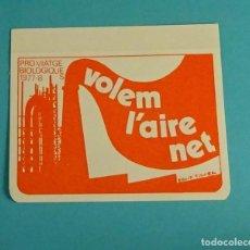 Pegatinas de colección: PRO-VIATGE BIOLOGIQUES 1977-8. VOLEM L'AIRE NET. EQUIP TISORA. 9,5 X 7 CM. Lote 68594933