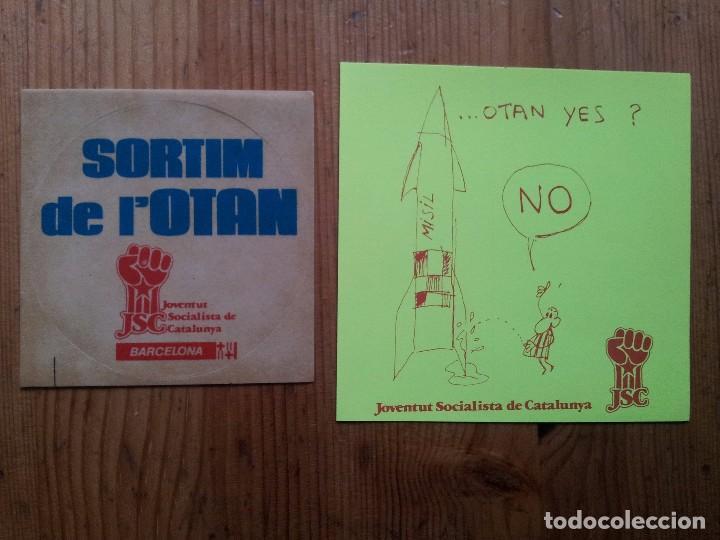 DOS PEGATINAS JSC JOVENTUT SOCIALISTA DE CATALUNYA. 1986. CAMP REFERENDUM OTAN. ADHESIVO. PEGATINA. (Coleccionismos - Pegatinas)