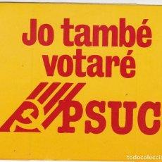 Pegatinas de colección: PEGATINA, PEGATINAS, ADHESIVO, ADHESIVOS. PSUC ELECCIONES GENERALES 1979. Lote 74257695