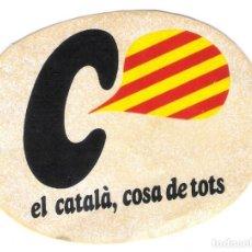 Pegatinas de colección: PEGATINA ** CATALA , COSA DE TOTS **. Lote 74991655