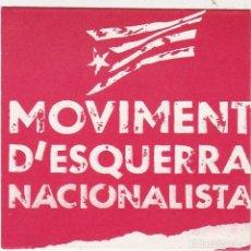 Pegatinas de colección: PEGATINA, PEGATINAS, ADHESIVO, ADHESIVOS. MEN (ESCISIÓN DE NACION. D'ESQUERRA) HACIA 1987. Lote 75588975