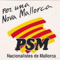 Pegatinas de colección: PEGATINA, PEGATINAS, ADHESIVO, ADHESIVOS PARTIT SOCIALISTA DE MALLORCA AUTONÓMICAS-MUNICIPALES 1991. Lote 76136155