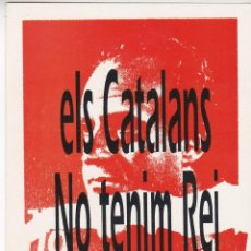 Pegatinas de colección: PEGATINA, PEGATINAS, ADHESIVO, ADHESIVOS. EL CATALANS NO TENIM REI. HACIA 1988. Lote 80121493