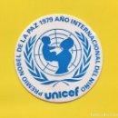 Pegatinas de colección: PEGATINA UNICEF - PREMIO NOBEL DE LA PAZ 1979 - AÑO INTERNACIONAL DEL NIÑO. Lote 80251909
