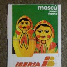 Pegatinas de colección: PEGATINA - ADHESIVO - STICKER -NUEVO DESTINO DE IBERIA - MOSCÚ - AÑOS 70 - 37,5 X 65 MM.. Lote 84623844