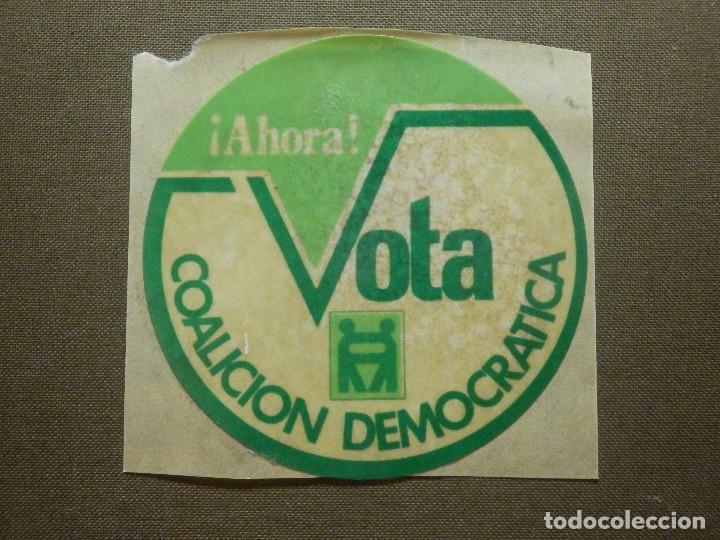 PEGATINA ADHESIVO STICKER - PARTIDO POLÍTICO - VOTA COALICIÓN DEMOCRÁTICA REDONDO - TRANSICIÓN - (Coleccionismos - Pegatinas)
