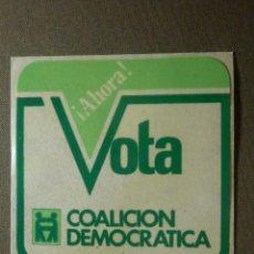 Pegatinas de colección: PEGATINA ADHESIVO STICKER - PARTIDO POLÍTICO - VOTA COALICIÓN DEMOCRÁTICA CUADRADO - TRANSICIÓN -. Lote 84660728