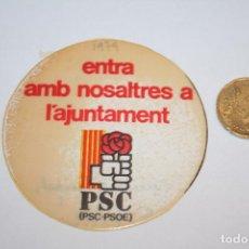 Pegatinas de colección: POLITICA *** ANTIGUA PEGATINA / ADHESIVO *** AÑO 1979 *** SIN PEGAR *** PEDIDO MÍNIMO 3 € *** . Lote 90144764