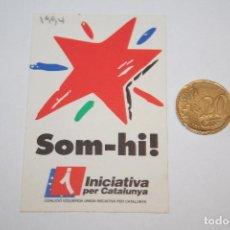 Pegatinas de colección: POLITICA *** ANTIGUA PEGATINA / ADHESIVO *** AÑO 1994 *** SIN PEGAR *** PEDIDO MÍNIMO 3 € *** . Lote 90145028