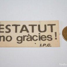 Pegatinas de colección: POLITICA TRANSICION *** PEGATINA / ADHESIVO *** SIN PEGAR *** CATALUÑA *** AÑO 1979 *** . Lote 91659020
