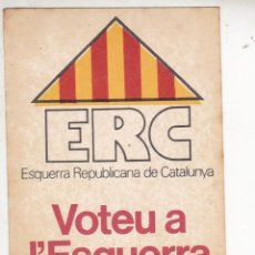 Pegatinas de colección: PEGATINA, PEGATINAS, ADHESIVO, ADHESIVOS. ERC ELECCIONES GENERALES 1979. Lote 91810225