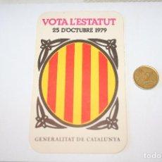 Pegatinas de colección: POLITICA TRANSICION *** PEGATINA / ADHESIVO *** SIN PEGAR *** CATALUÑA *** AÑO 1979 ***. Lote 92266495