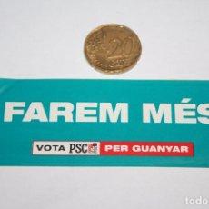 Pegatinas de colección: POLITICA *** PSC - PSOE *** ADHESIVO / PEGATINA *** SIN PEGAR *** AÑO 1999 *** . Lote 92290650