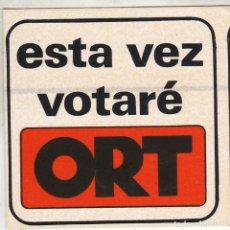 Pegatinas de colección: PEGATINA, PEGATINAS, ADHESIVO, ADHESIVOS. ORT ELECCIONES GENERALES 1979. Lote 92760935