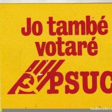 Pegatinas de colección: PEGATINA, PEGATINAS, ADHESIVO, ADHESIVOS. PSUC ELECCIONES GENERALES 1979. Lote 92762390
