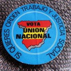 Pegatinas de colección: PEGATINA POLÍTICA DE LA TRANSICIÓN ESPAÑOLA,UNIÓN NACIONAL,ARTICULO DE COLECCIONISMO. Lote 94095565