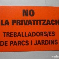 Pegatinas de colección: PEGATINA EN CATALAN -NO A LA PRIVATIZACION. Lote 95780923