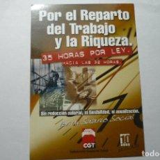Pegatinas de colección: PEGATINA SINDICATO CGT -POR EL REPARTO DEL TRABAJO Y LA RIQUEZA. Lote 95781063