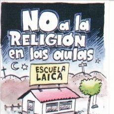 Pegatinas de colección: PEGATINA. 'NO A LA RELIGIÓN EN LAS AULAS. ESCUELA LAICA' ELIGE CGT. (TAMAÑO 8 * 12 CMS.). Lote 96710115